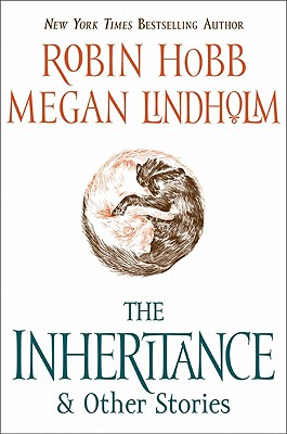 The Inheritance By Hobb, Robin/ Lindholm, Megan