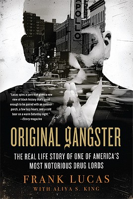 Original Gangster By Lucas, Frank/ King, Aliya S.