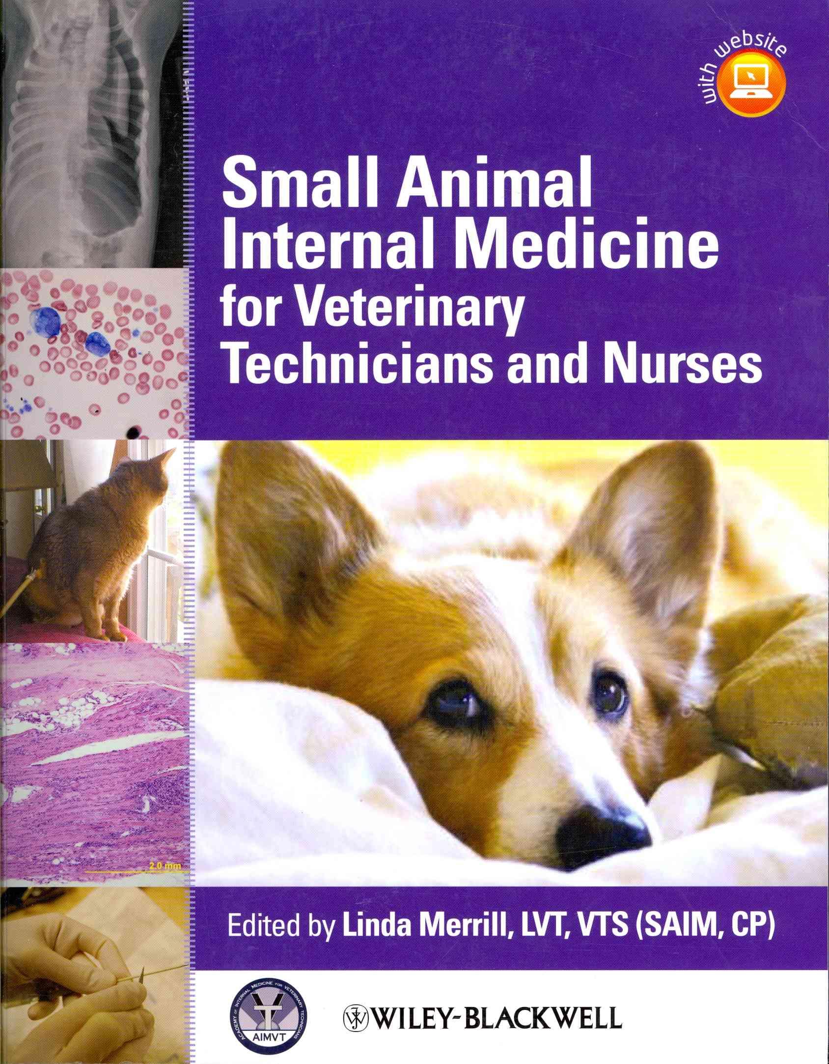 Small Animal Internal Medicine for Veterinary Technicians and Nurses By Merrill, Linda (EDT)